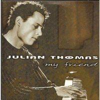 Cover Julian Thomas - My Friend