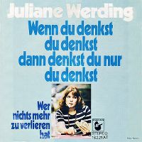 Cover Juliane Werding - Wenn du denkst du denkst dann denkst du nur du denkst