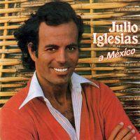 Cover Julio Iglesias - A México