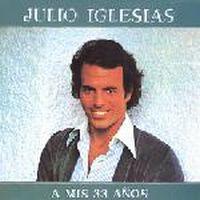 Cover Julio Iglesias - A mis 33 años