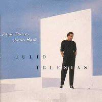 Cover Julio Iglesias - Agua dulce, agua salá