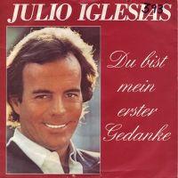 Cover Julio Iglesias - Du bist mein erster Gedanke