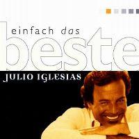 Cover Julio Iglesias - Einfach das Beste