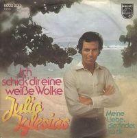 Cover Julio Iglesias - Ich schick' dir eine weiße Wolke