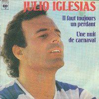 Cover Julio Iglesias - Il faut toujours un perdant