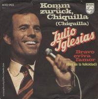 Cover Julio Iglesias - Komm zurück, Chiquilla