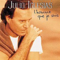 Cover Julio Iglesias - L'homme que je suis