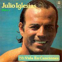 Cover Julio Iglesias - Mi vida en canciones