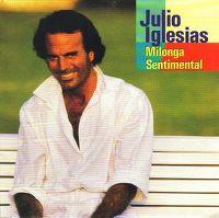 Cover Julio Iglesias - Milonga sentimental