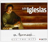 Cover Julio Iglesias - Se tornassi... All The Hits