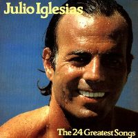 Cover Julio Iglesias - The 24 Greatest Songs