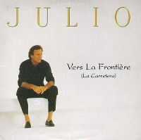 Cover Julio Iglesias - Vers la frontière