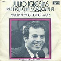 Cover Julio Iglesias - Wenn ein Schiff vorüberfährt