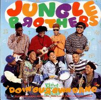 Cover Jungle Brothers feat. De La Soul, Monie Love, Tribe Called Quest, and Queen Latifah - Doin' Our Own Dang