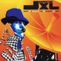 Cover Junkie XL - Radio JXL - A Broadcast From The Computer Hell Cabin