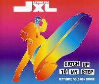 Cover Junkie XL feat. Solomon Burke - Catch Up To My Step