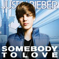 Cover Justin Bieber - Somebody To Love