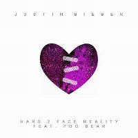 Cover Justin Bieber feat. Poo Bear - Hard 2 Face Reality