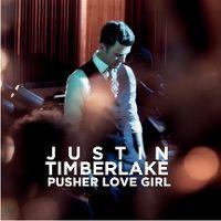 Cover Justin Timberlake - Pusher Love Girl