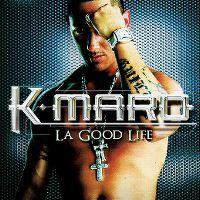 Cover K-Maro - La Good Life