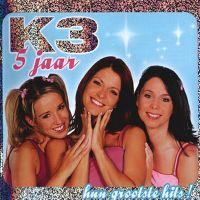 Cover K3 - 5 jaar - Hun grootste hits!