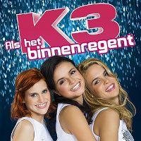 Cover K3 - Als het binnenregent