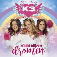 Cover K3 - Altijd blijven dromen