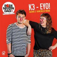 Cover K3 - Eyo! (Dauwe & Vancoillie Remix)