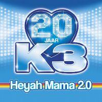 Cover K3 - Heyah mama 2.0