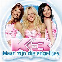 Cover K3 - Waar zijn die engeltjes