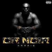 Cover Kaaris - Or noir
