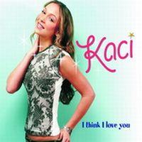 Cover Kaci - I Think I Love You
