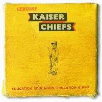 Cover Kaiser Chiefs - Education, Education, Education & War