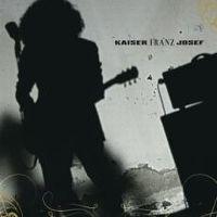 Cover Kaiser Franz Josef - Found My Way In The Deepest Darkness
