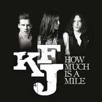 Cover Kaiser Franz Josef - How Much Is A Mile