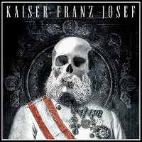 Cover Kaiser Franz Josef - Make Rock Great Again