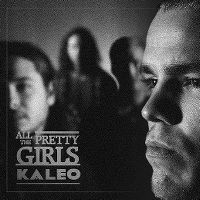 Cover Kaleo - All The Pretty Girls