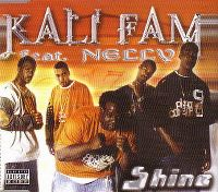 Cover Kali Fam feat. Nelly - Shine
