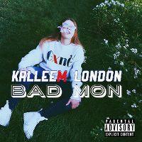 Cover Kalleem London - Bad Mon