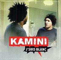 Cover Kamini - J'suis blanc