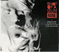 Cover Kane - Shot Of A Gun