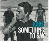 Cover Kane - Something To Say