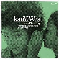 Cover Kanye West feat. Adam Levine - Heard 'Em Say