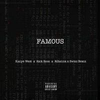 Cover Kanye West feat. Rihanna & Swizz Beatz - Famous