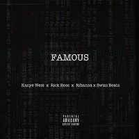 Cover Kanye West x Rick Ross x Rihanna x Swizz Beatz - Famous