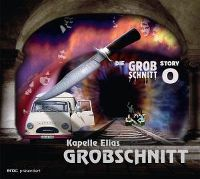 Cover Kapelle Elias Grobschnitt - Die Grobschnitt Story