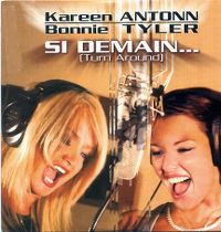 Cover Kareen Antonn / Bonnie Tyler - Si demain... (Turn Around)