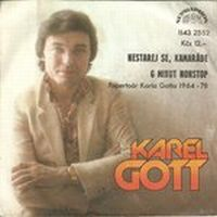 Cover Karel Gott - Nestarej se, Kamaráde