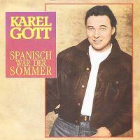 Cover Karel Gott - Spanisch war der Sommer