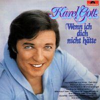 Cover Karel Gott - Wenn ich dich nicht hätte